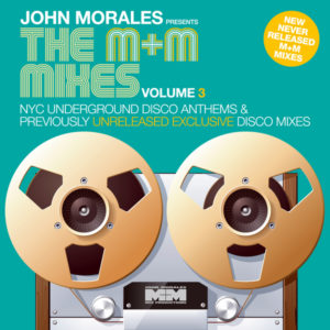 John Morales The M+M Mix's Vol III